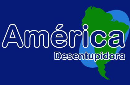 América Desentupidora